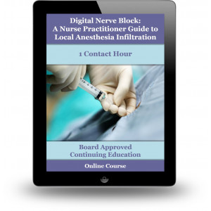 Digital Nerve Block: A Nurse Practitioner Guide to Local Anesthesia Infiltration
