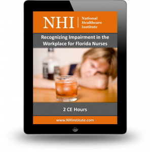 Recognizing Impairment in the Workplace for Florida Nurses
