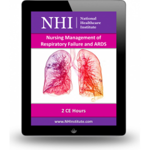 Nursing Management of Respiratory Failure and ARDS