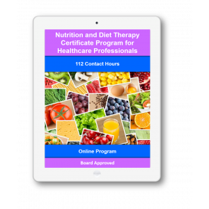 Nutrition and Diet Therapy Certificate for Healthcare Professionals
