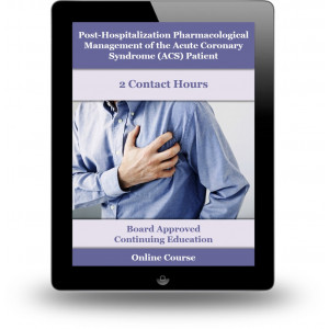 Post-Hospitalization Pharmacological Management of the Acute Coronary Syndrome (ACS) Patient