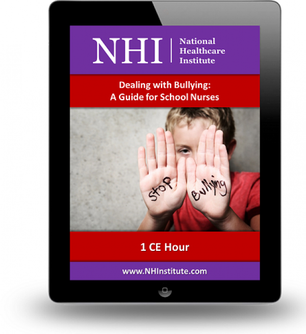 Dealing with Bullying: A Guide for School Nurses