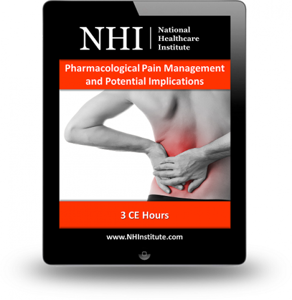Pharmacological Pain Management and Potential Implications